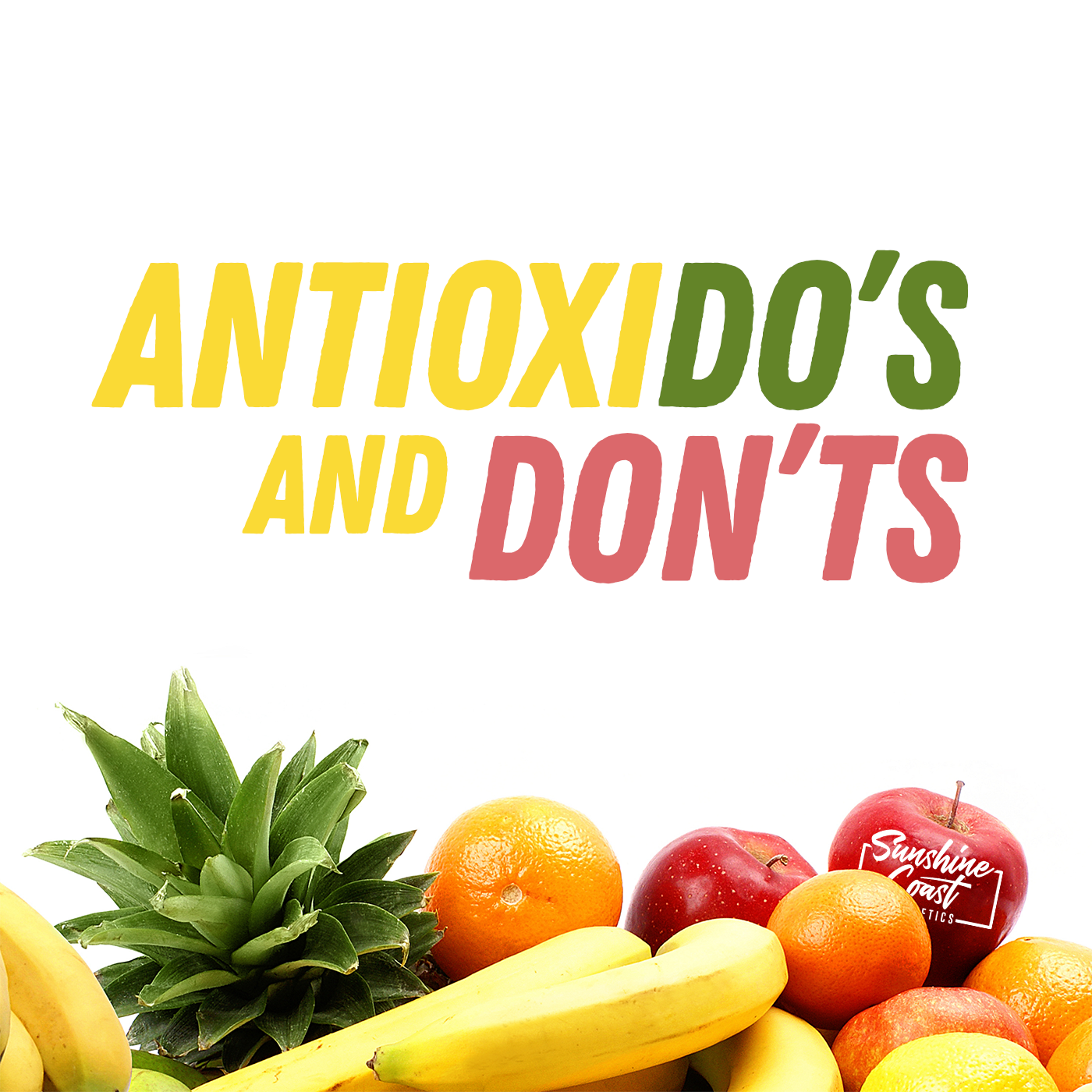 AntioxiDO'S and DON'TS