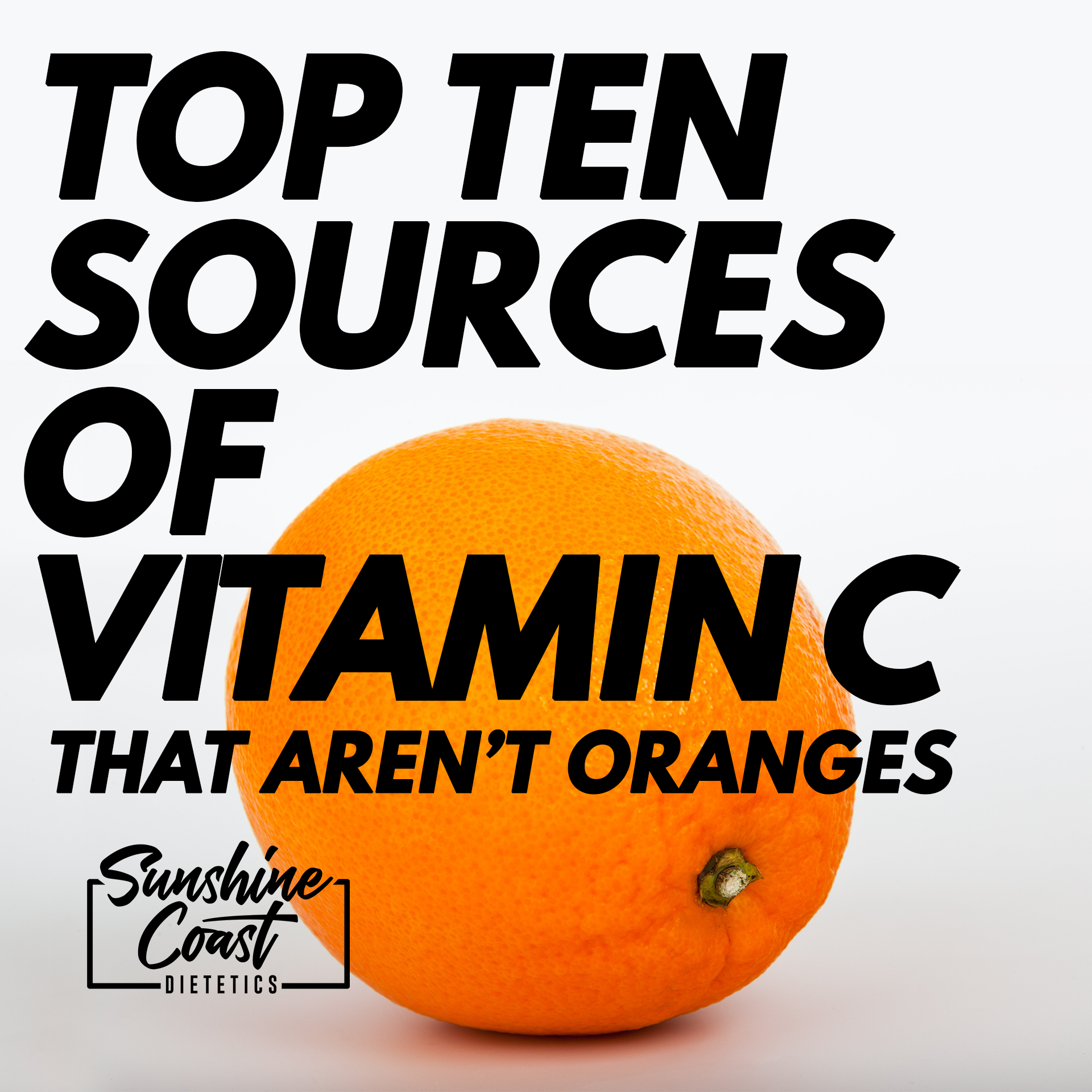 Top Ten Sources of Vitamin C That Aren't an Orange